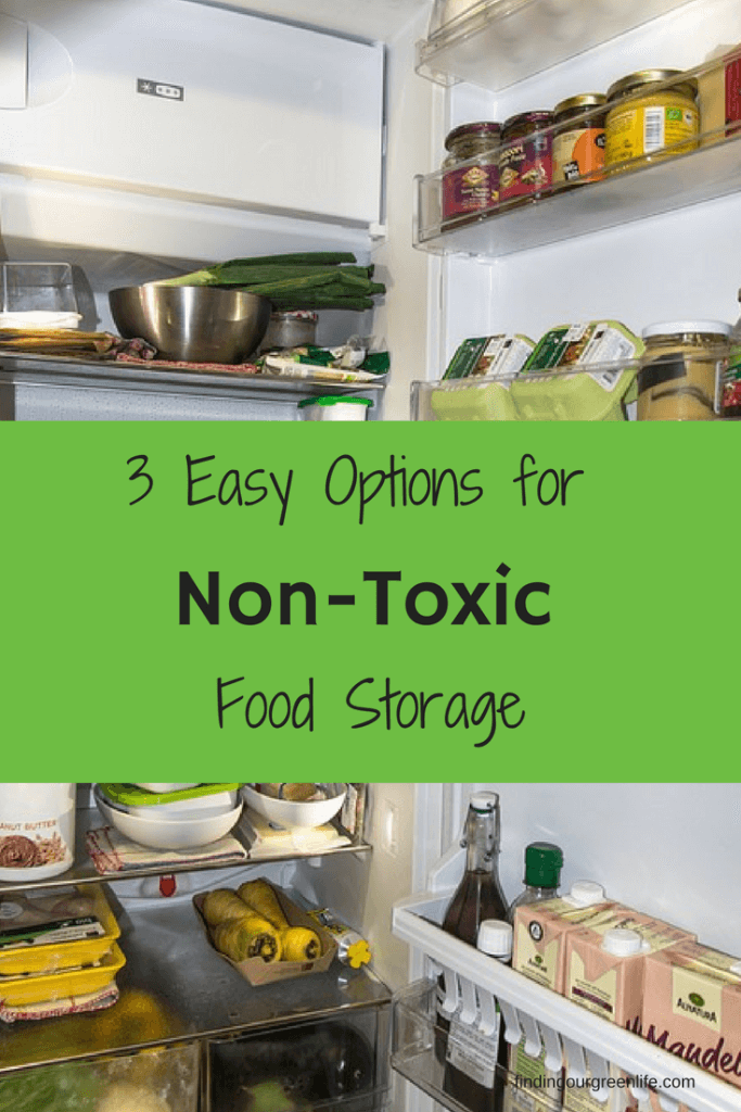3 Easy Options for Non-Toxic Food Storage