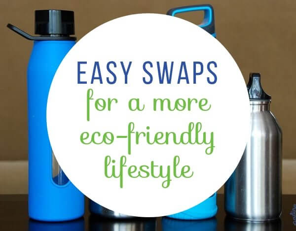 53 Easy Green Swaps You Can Make to be More Eco-Friendly