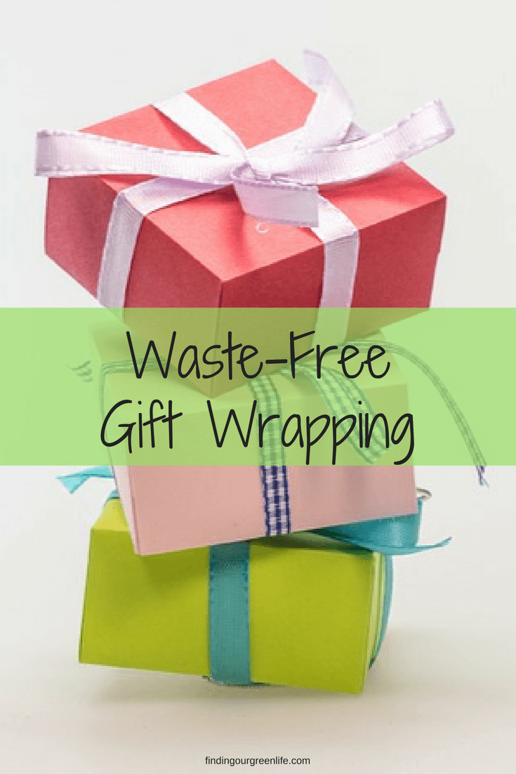 Gifting without waste - Finding Our Green Life