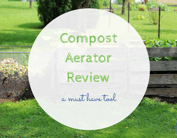 Compost Aerator –  Must Have Composting Tool