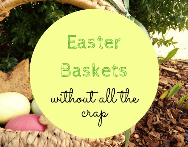 Junk Free Easter Baskets