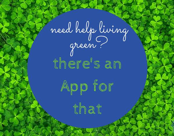 11 Apps to Make Green Living Easier