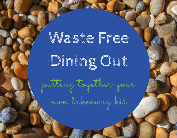 Dining Out Waste Free