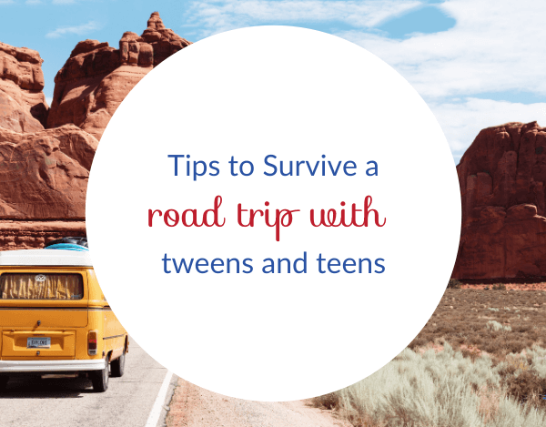 5 Secrets for a Successful Road Trip with Tweens