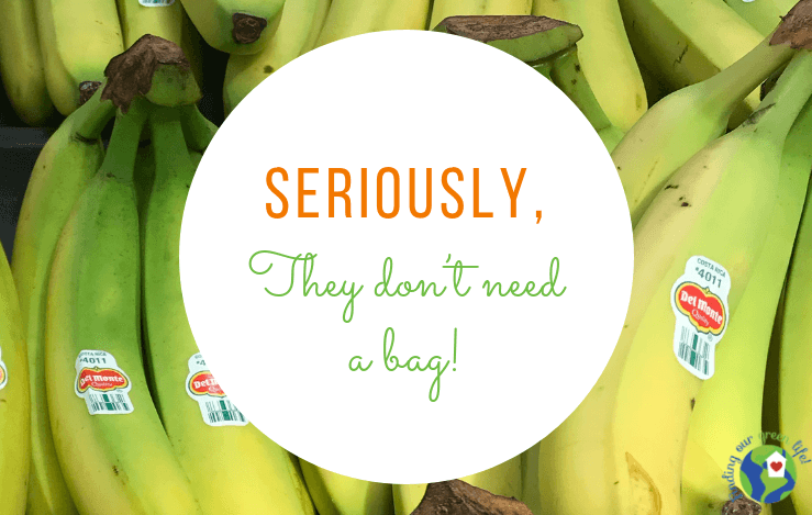 Bananas and other hard skin produce doesn't need to go in plastic produce bags. Read through to find the solution. #ReduceWaste #PlasticProduceBags #PlasticPollution #StopTheMadness #FindingOurGreenLife