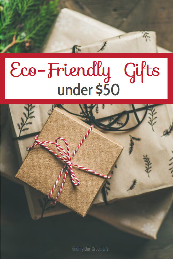 Eco-Friendly Gifts under $50. Read though to find some awesome, unique hostess gifts. #EcoFriendlyHolidayGifts #EcoFriendlyGifts #HostessGifts #FindingOurGreenLife #UniqueGifts