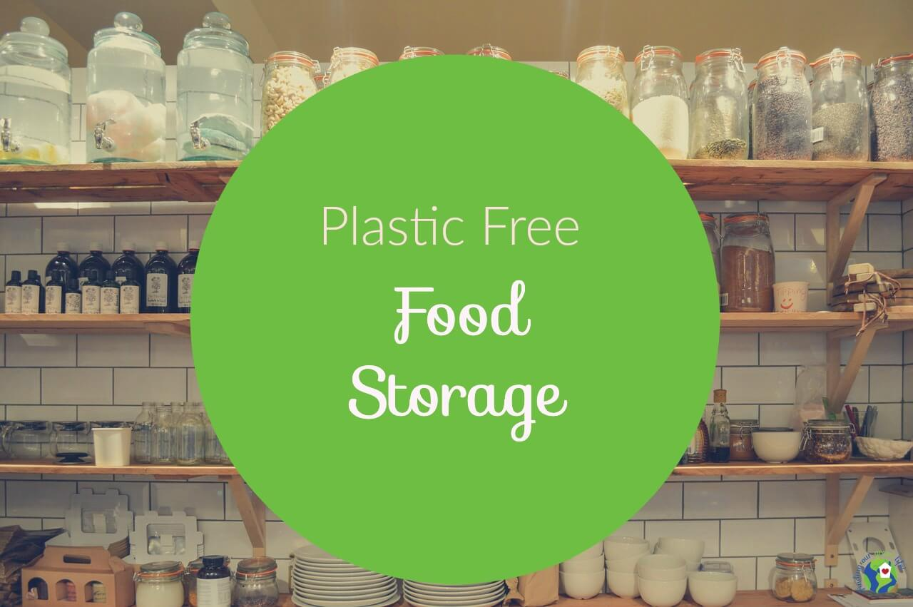 My Choice For Non Toxic Food Storage Containers
