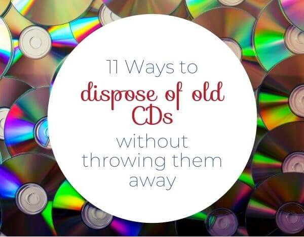 11 Ways To Dispose of Old CD's