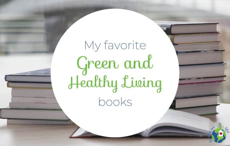 green and healthy living books with text overlay