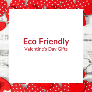 red hearts with Eco Friendly Valentine's Day Gifts text overlay